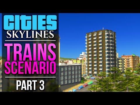 Cities: Skylines Trains Scenario | PART 3 | CUTTING IT CLOSE