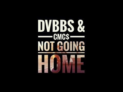 DVBBS & CMC$ – Not Going Home[Official Video]
