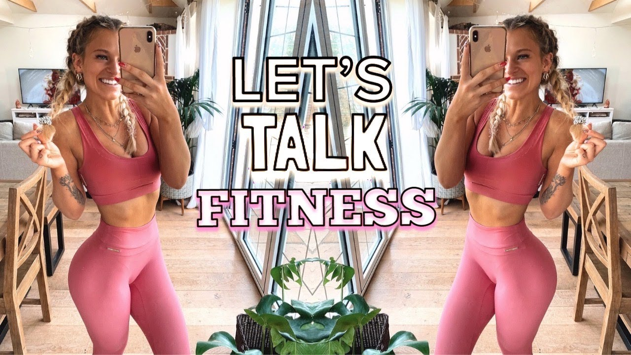 LET'S CHAT ABOUT FITNESS: MY WORKOUT ROUTINE VLOG