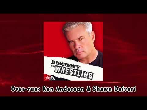 Bischoff on Wrestling Overrun: Ken Anderson & Shawn Daivari