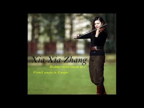 Brahms Violin Sonata No. 3 Op.108, by violinist Xia Xia Zhang/ The Winner of Global Music Award