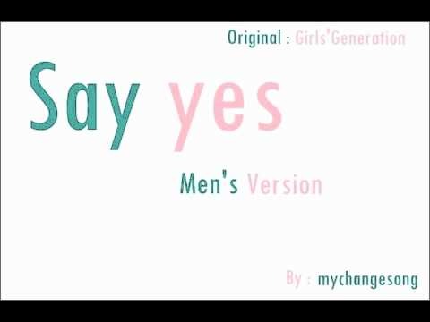 Say Yes - SNSD [Men's Version]