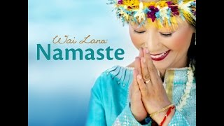 """Namaste""  by Wai Lana [Official Music Video]   - Wai Lana Yoga"