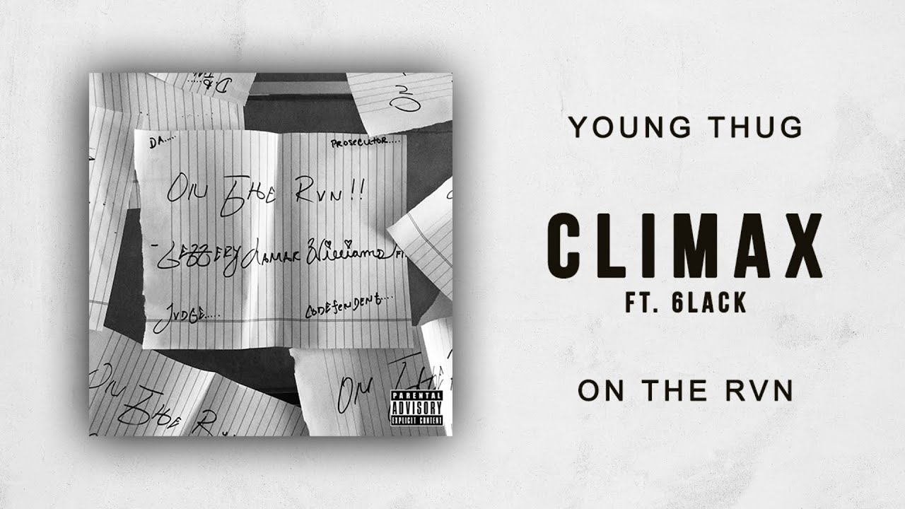 Young Thug - Climax Ft. 6LACK (On The Rvn) chords | Guitaa.com