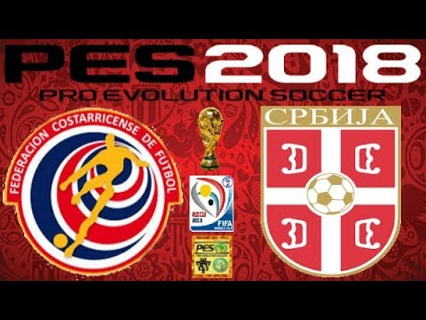 PS4 PES 2018 Gameplay Costa Rica vs Serbia HD