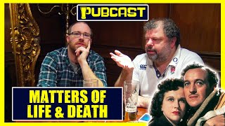 Graham Hughes's #PUBCAST 51 | Matters of Life and Death