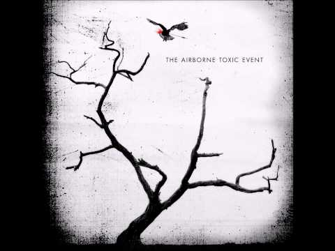 The Airborne Toxic Event   Missy