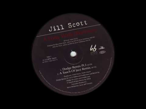 Jill Scott - A Long Walk (A Touch of Jazz Remix)