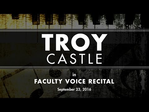 09-23-16 Troy Castle Faculty Voice Recital (HD)