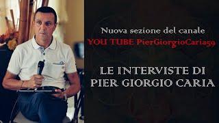 Nuova #playlist nel mio canale YouTube:  LE #INTERVISTE DI PIER GIORGIO #CARIA
