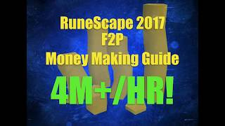 RuneScape 2017 | F2P Money Making Guide #1