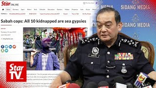 Police have yet to receive calls from abductors of sea gypsies in Sabah