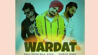 Wardat / sidhu moose wala /Ninja song