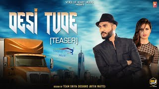 Desi Tude (Teaser) | Upcoming Haryanvi Song 2018 | Mukesh Chaudhary, Aman Hundal, Ghanu Music