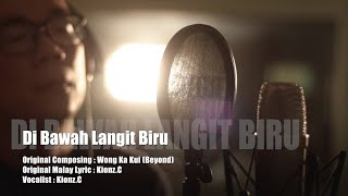 Download lagu Di Bawah Langit Biru - 海闊天空 Malaysia Version