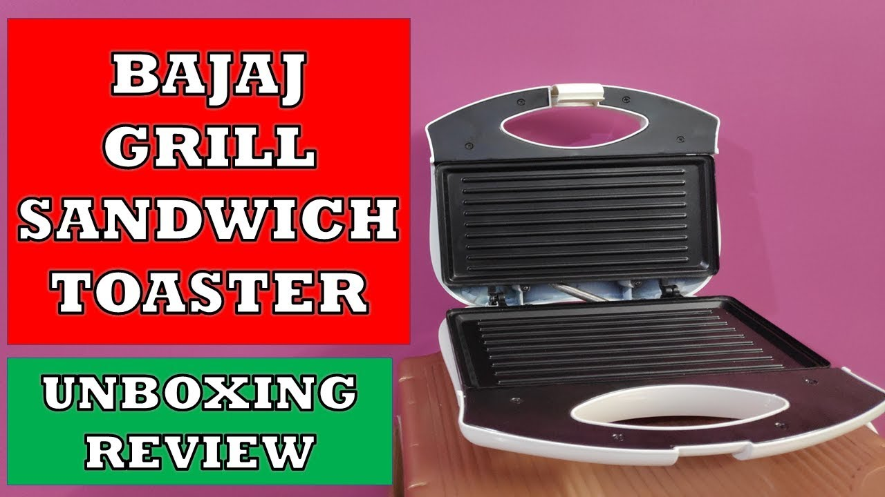 Bajaj Grill Sandwich Toaster Unboxing And Review Best Grill Sandwich Toaster Youtube