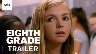 Eighth Grade (2018) - Official Trailer [HD]