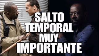 Fear The Walking Dead Temporada 4. SALTO TEMPORAL EXPLICADO.
