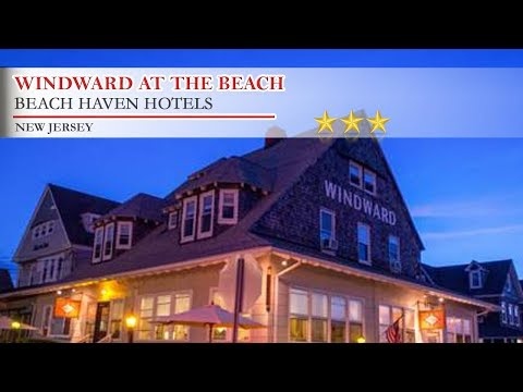 Windward at the Beach - Beach Haven Hotels, New Jersey