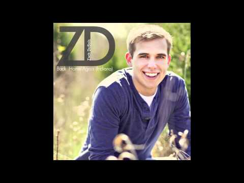 """""""back-home-again-(indiana)""""-by-zach-dubois---original-song-available-on-itunes"""
