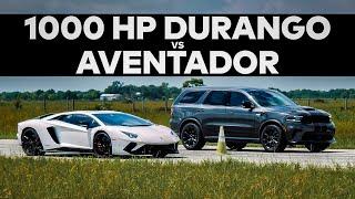 Lamborghini Aventador vs 1000 HP Dodge Durango // DRAG RACE!