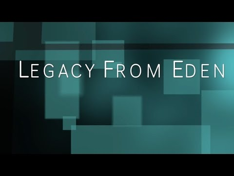 Legacy From Eden