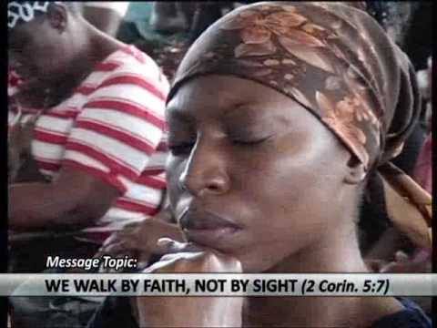 WE WALK BY FAITH, NOT BY SIGHT SERMON BY MOSES ALU TUESDAY 17TH JANUARY,  2017