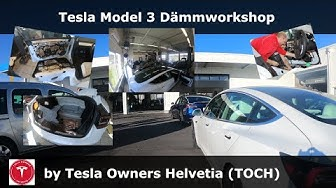 Tesla Model 3 Dämmworkshop organisiert vom Tesla Owners Club Helvetia