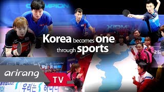 [Arirang TV] The Third Competition Featuring Unified Korean Table Tennis Team