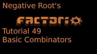 Factorio Tutorial 49 Basic Combinators