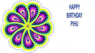 Pihu   Indian Designs - Happy Birthday