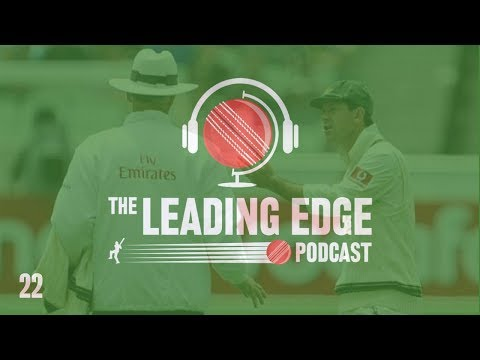 The Leading Edge Cricket Podcast | #22 | IPL 2018 News | County Cricket New | BCCI Contract