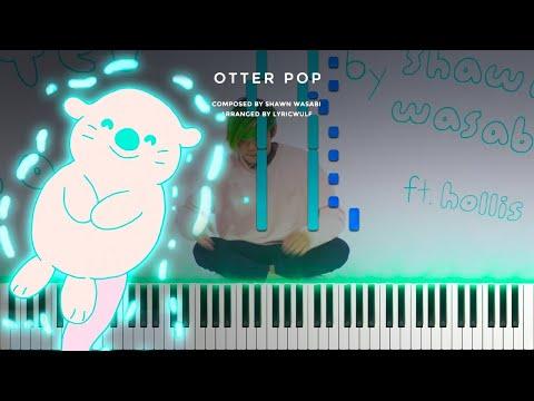 Shawn Wasabi · Otter Pop · Piano