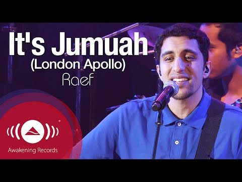 Raef - It's Jumuah [Friday]   Awakening Live At The London Apollo