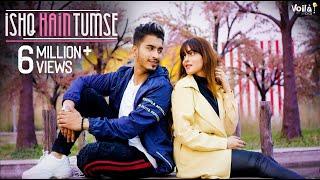 Download Ishq Hai Tumse Official Video   Faiz Baloch & Shifa Memon   Siddharth Slathia   New Hindi Song 2019