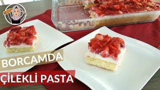 Borcamda Çilekli Pasta | Yapımı kolay lezzeti MÜKEMMEL! | Hatice Mazı ile Yemek Tarifleri