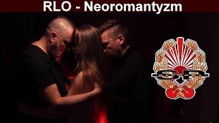 ROMANTYCY LEKKICH OBYCZAJÓW feat. GRABAŻ - Neoromantyzm [OFFICIAL VIDEO]