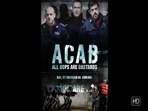A.C.A.B. All Cops Are Bastards - Trailer