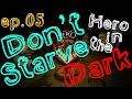 Don T Starve RoG Hero In The Dark Герой во Тьме mp3