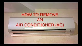 HOW TO REMOVE OR UNINSTALL AN AC (AIR CONDITIONER) WITHOUT LOSING GAS