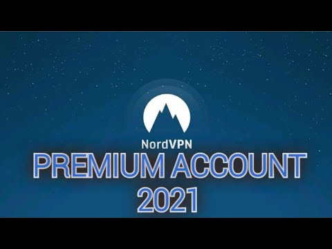 Nordvpn Premium Account Working 100 With Free Setup Until January 2021 Youtube