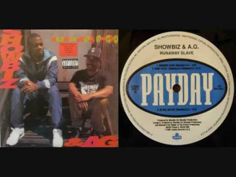 SHOWBIZ & A.G. - Runaway Slave - (FULL LP) - 1992