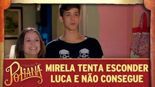 Mirela tenta esconder Luca e não consegue | As Aventuras de Poliana