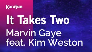 Karaoke It Takes Two - Marvin Gaye *