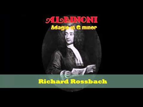 Adagio  in G minor  -  Richard Rossbach