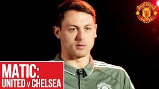 Manchester United Vs Chelsea: Nemanja Matic