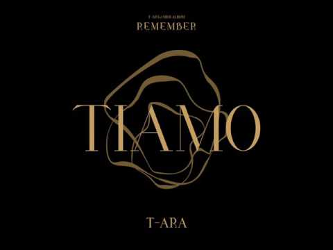T-ARA (티아라) - TIAMO (Chinese Ver.) [MP3 Audio]