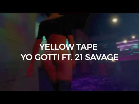 Yo Gotti ft 21 Savage. Yellow Tape (GTA TRU2DAGANG)
