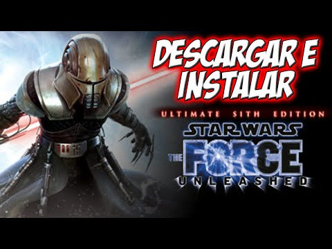 Descargar e Instalar Star Wars The Force Unleashed Ultimate Sith Edition