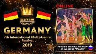 """GTG-4114-0032 - Шоу-группа """"Мастер""""/Show-group """"Master""""- Golden Time Online Germany 2019"""